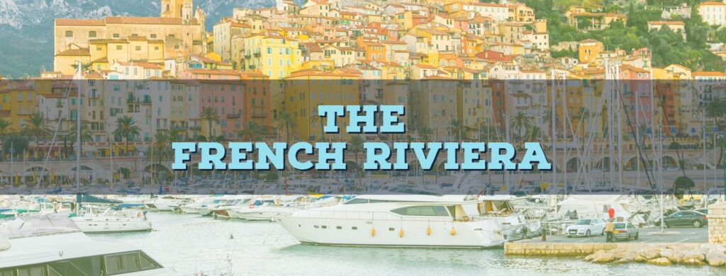 Top 10 Sailing Destinations: The French Riviera